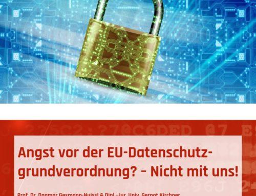 DSGVO-Handlungsleitfaden: Angst vor der EU-Datenschutzgrundverordnung? – Nicht mit uns!