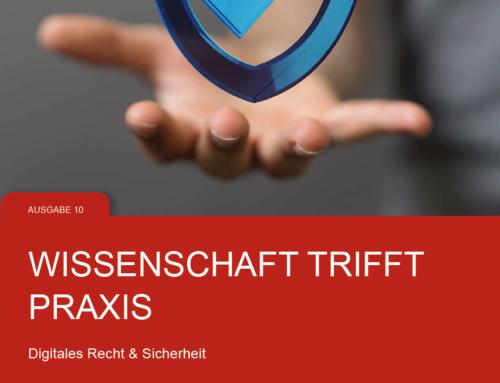 """Beitrag im Magazin """"Wissenschaft trifft Praxis: Digitales Recht & Sicherheit"""""""