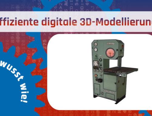 Effiziente digitale 3D-Modellierung