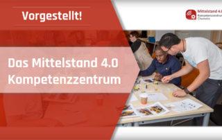 Mittelstand 4.0-Kompetenzzentrum Chemnitz Digitalisierung