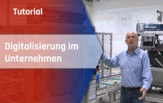 Digitalisierung im Unternehmen_Tutorial Digitalisierung Industrie 4.0