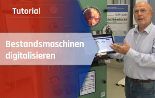 Bestandsmaschinen digitalisieren