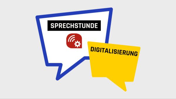 Sprechstunde Digitalisierung