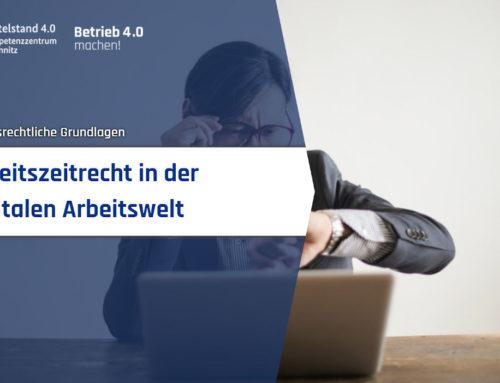 Arbeitszeitrecht in der digitalen Arbeitswelt