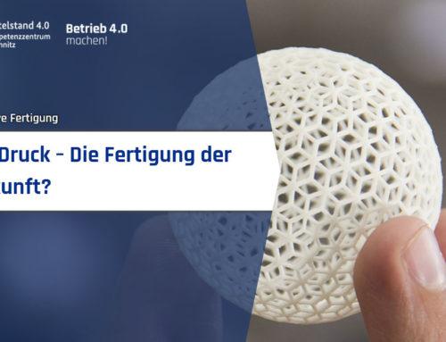 3D-Druck – Die Fertigung der Zukunft?